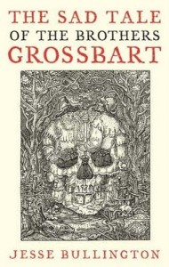 book-cover-the-sad-tale-of-the-brothers-grossbart