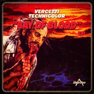 cover - vercetti technicolor bay of blood