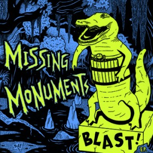 cover - missing monuments blast