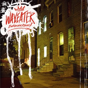 cover - waxeater baltimore record