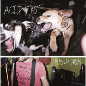 cover - acid fast rabid moon