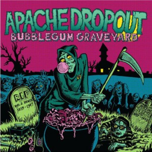cover - apache dropout bubblegum